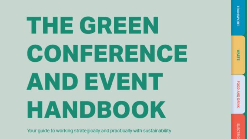 The Green Conference and Event Handbook, din guide til at arbejde strategisk og praktisk med bæredygtighed. Download den gratis her.